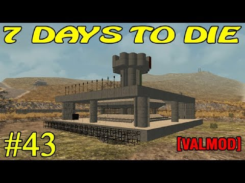 7 Days to Die [Valmod] ► Начинаем невод ► №43 (16+)