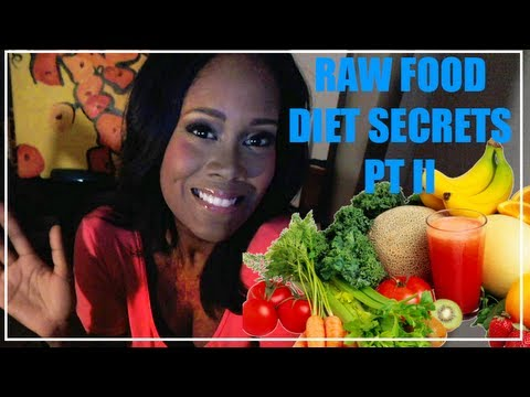 More Raw Food Diet Secrets!