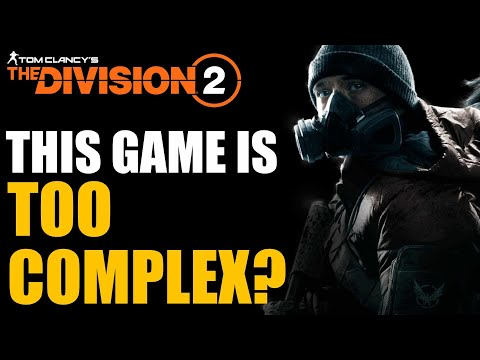 The Division 2 - Eliminating The Complexity of The Game |