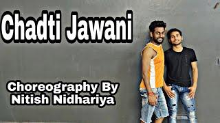 Chadti Jawani   Choreography By Nitish Nidhariya