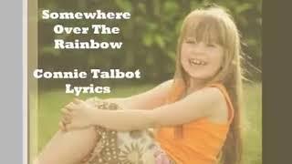 somewhere over the rainbow Connie talbot lyrics