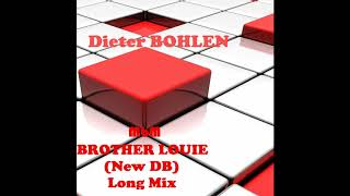 Dieter Bohlen - Brother Louie (New DB) Long Mix (re-cut by Manaev)