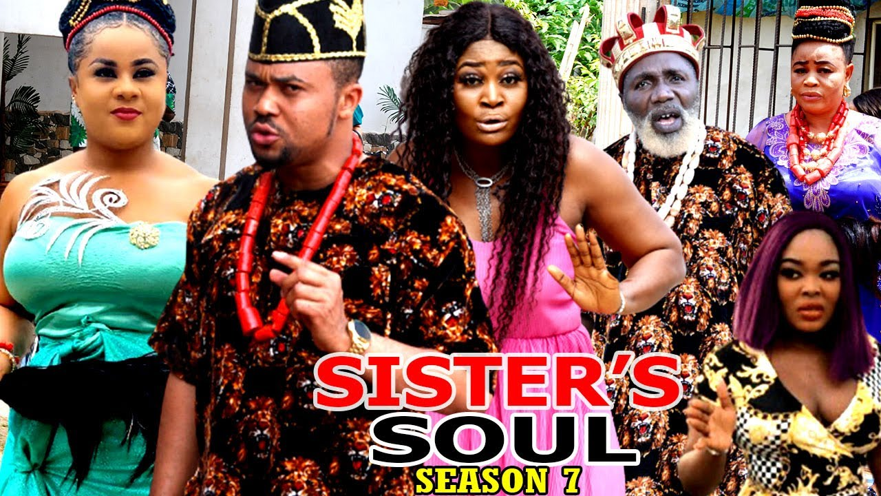 Download SISTER'S SOUL SEASON 7 -(Trending New Movie)Chizzy Alichi & Uju Okoli 2021 Latest Movie Full HD