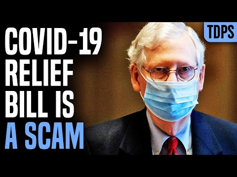 """COVID """"Relief"""" Bill May Be Greatest Scam of 2020"""