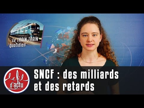 [FDA#52] SNCF : des milliards et des retards