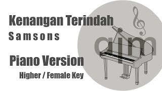 Kenangan Terindah Samsons Karaoke Piano Female Key