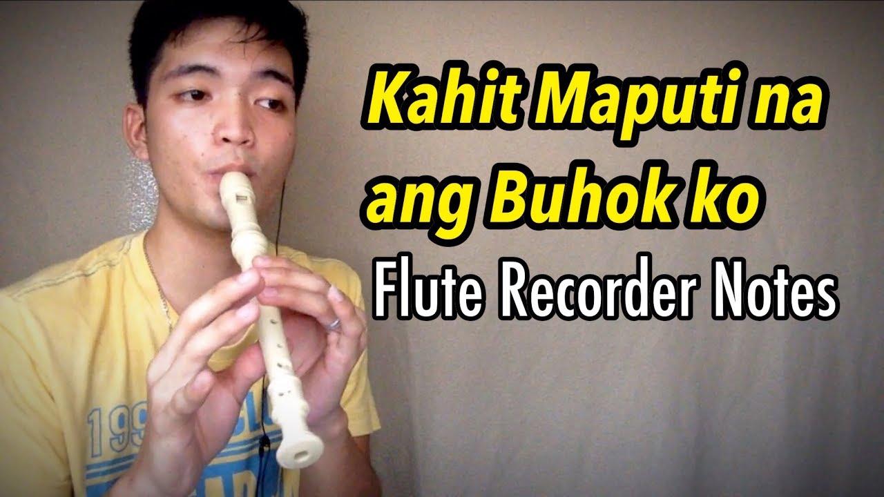 KAHIT MAPUTI NA ANG BUHOK KO FLUTE RECORDER COVER REY