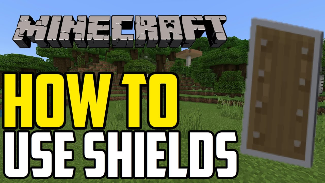 How To Use Shields In Minecraft 1 10 Xbox Pe Switch Youtube