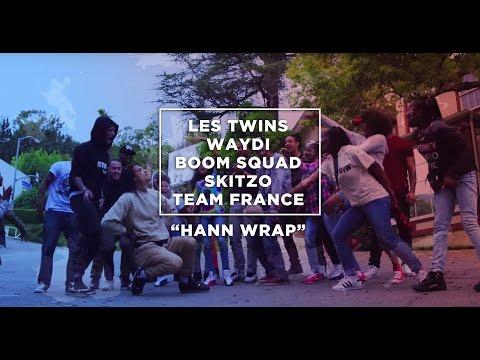 """Les Twins x Skitzo x Waydi x Boom Squad x Team France   YAK Films x HANN """"HANN Wrap"""""""