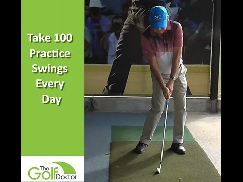 Take 100 Practice Swings A day To Improve Your Golf