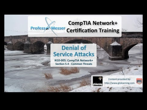 Denial of Service Attacks - CompTIA Network+ N10-005: 5.4