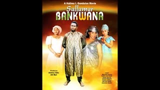 SALLAMAR BANKWANA Episode 1 Nigerian Hausa movie 2017 (Hausa Songs / Hausa Films)