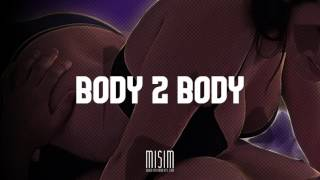 "Sexy R&ampB Trap Instrumental Beat 2017 l &quotBody 2 Body"" Prod. by MISIM BEAT"