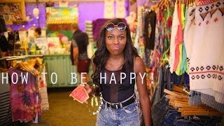 HOW TO BE HAPPY! Thumbnail