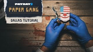 PAYDAY 2: Paper Gang Tutorial