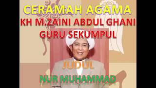 Download Video Ceramah Abah Guru Sekumpul Tentang Nur Muhammad MP3 3GP MP4