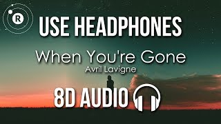 Avril Lavigne - When You're Gone (8D AUDIO)
