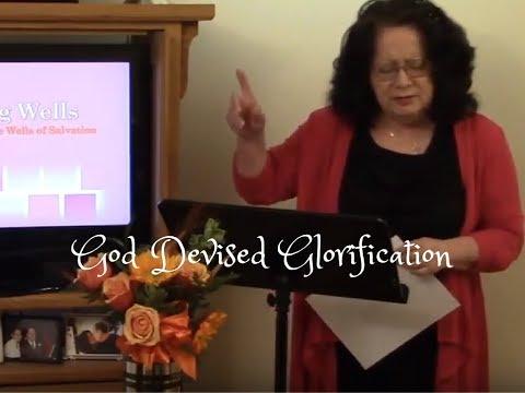 God Devised Glorification