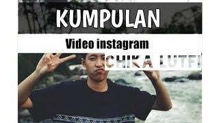 Viral!! Kumpulan video Instagram - CHIKA LUTFI Cover Lagu