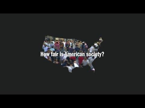 How Fair Is American Society?