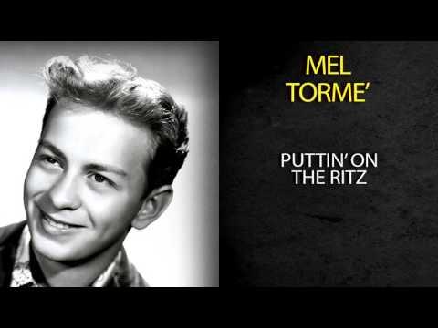 MEL TORMÉ - PUTTIN' ON THE RITZ