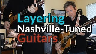 NASHVILLE TUNING + Standard Tuning - Layered Guitars - Pro Recording Secret -Guitar Discoveries #32