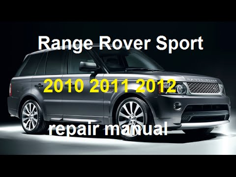 range rover sport 2010 2011 2012 repair manual youtuberange rover sport 2010 2011 2012 repair manual
