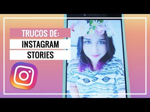 10 trucos para Instagram Stories (Android y iPhone) ¿Cómo subir snapchats a instagram?