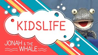 KidsLife S2 Ep 2 - Jonah & The Whale
