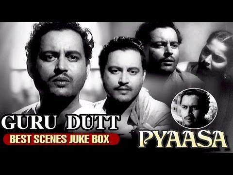 Best Scenes of Guru Dutt - Pyaasa