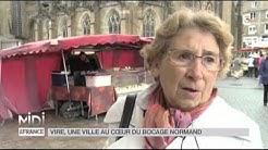 SUIVEZ LE GUIDE : Vire, une ville au coeur du bocage normand