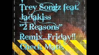 Trey Songz - 2 Reasons Ft Jadakiss(Ted Smooth Remix) 2012 + Download Link