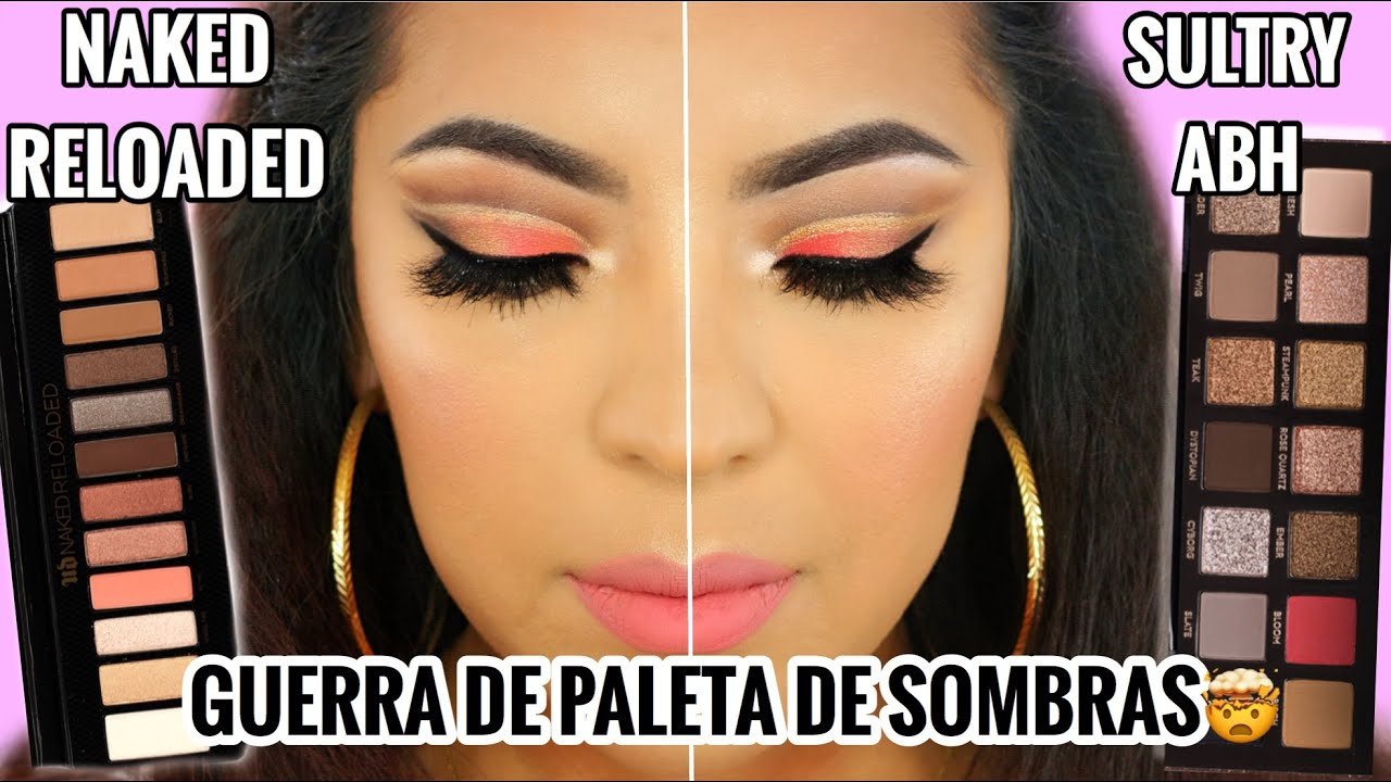 PROBANDO MAQUILLAJE URBAN DECAY NAKED RELOADED VS SULTRY