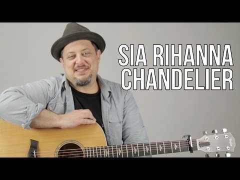How To Play Sia - Chandelier