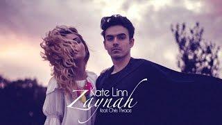 Kate Linn - Zaynah (Ft. Chris Thrace)   [COVER] Video