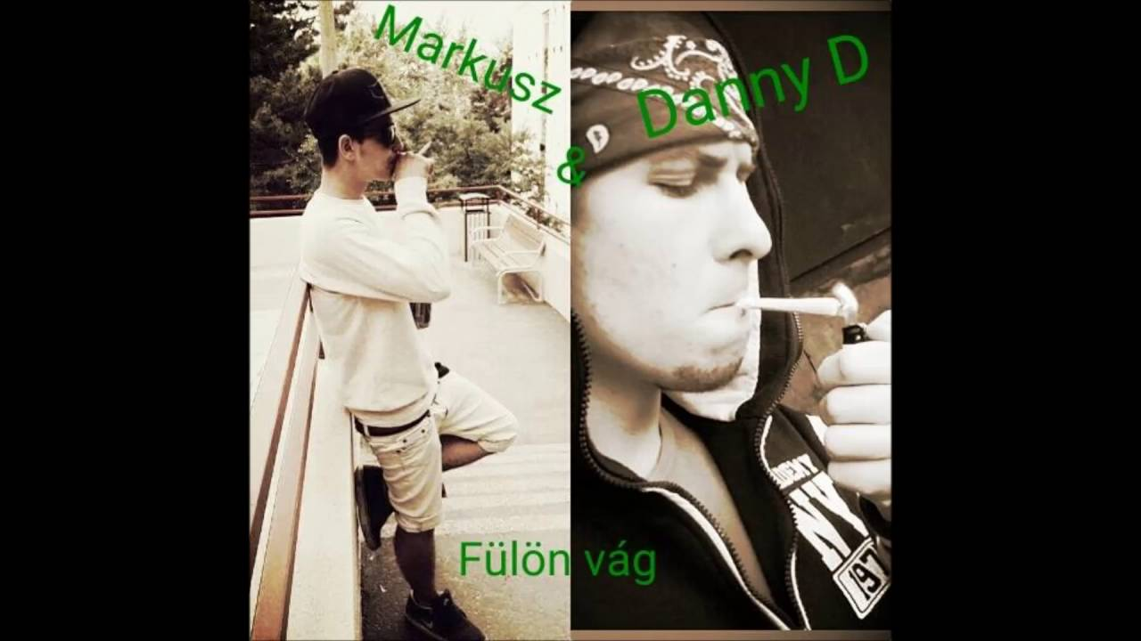 Download Danny D feat Markusz  - Fülön vág