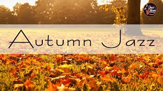 Calm Autumn Jazz - Background Autumn Leaves - Music for Studying, Work, Relax