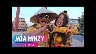 ĂN GÌ ĐÂY (MV THAI VERSION) | สุดยอดอาหารไทย - Hoà Minzy ft. Bie The Ska