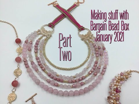 making stuff with the January 2021 Bargain Bead Box Part 2