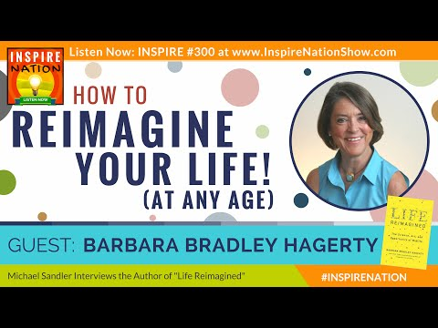 ★ How to Reimagine Your Life at Any Age! | Barbara Bradley Hagerty | Fingerprints of God