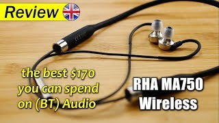 RHA MA750 Wireless | the best $170 you can spend on (Bluetooth) Audio