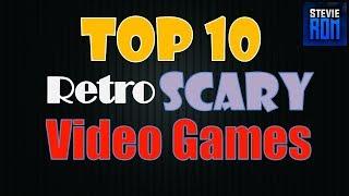 Top 10 Retro Horror Video Games