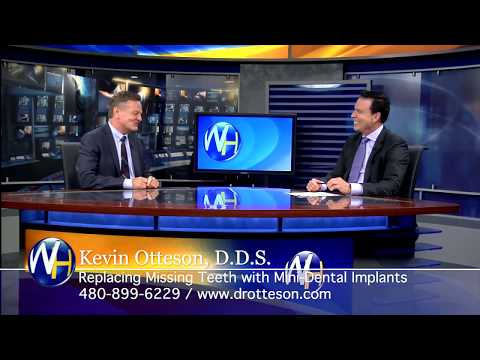 Replace Missing Teeth with Mini-Dental Implants with Chandler, AZ dentist Kevin Otteson, DDS