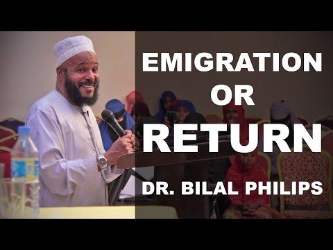 Dr. Bilal Philips _ Emigration or Return _ Hargeisa