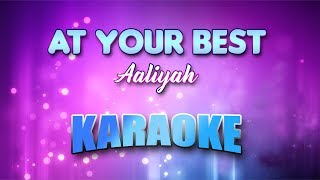 Aaliyah - At Your Best (You Are Love) (Karaoke version with Lyrics)