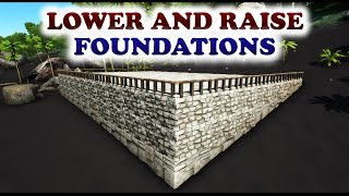 ARK | HOW TO BUILD ON UNEVEN GROUND | Lowering & Raising Foundations