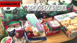 Grocery Haul for Family of 6 || VLOGMAS DAY 8