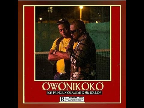 Ice Prince ft Olamide & Mr. Jollof – Owonikoko
