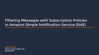 Video Filtering Messages with Subscription Policies in Amazon Simple Notification Service SNS download MP3, 3GP, MP4, WEBM, AVI, FLV Agustus 2018