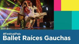 Raices Gauchas Ballet en la Fiesta Nacional Del Chamamé 2020 | Festival País